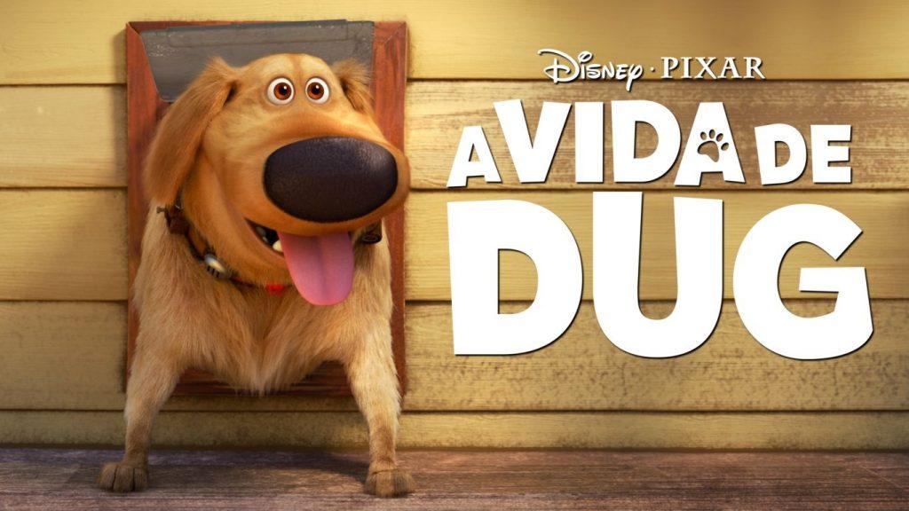 A-Vida-de-Dug-Disney-Plus-1024x576 Lançamentos de Setembro no Disney+ | Lista Completa e Atualizada
