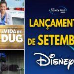Lançamentos de Setembro no Disney+ | Lista Completa e Atualizada