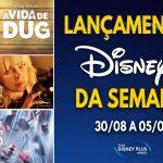 Conheça os lançamentos da primeira semana de setembro no Disney+, incluindo A Vida de Dug