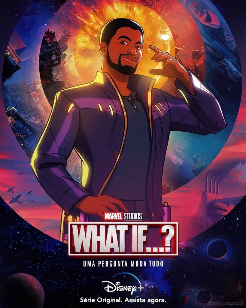 TChalla-Senhor-das-Estrelas-Poster-What-If-PT-BR-819x1024 Chadwick Boseman fará sua despedida da Marvel esta semana, em What If...?