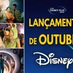 Lançamentos de Outubro no Disney+ | Lista Completa e Atualizada