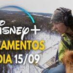 Confira os lançamentos desta quarta-feira no Disney+ (15/09)