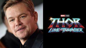 Matt Damon Thor Love and Thunder