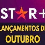 Lista de lançamentos do Star+ em Outubro de 2021