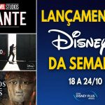 Confira as novidades que chegam nesta semana ao Disney+ (18 a 24/10)