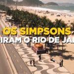 Os Simpsons invadem o Rio de Janeiro em vídeo lançado pelo Star+; assista!