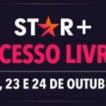 Star+ Acesso Livre: Disney divulga detalhes da promoção com dias grátis